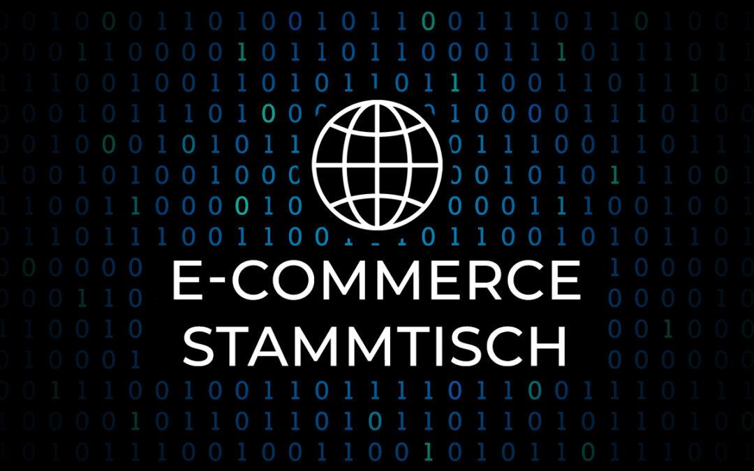 E-Commerce Stammtisch Kickoff