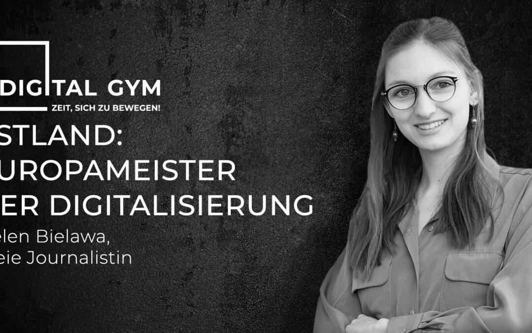 Digital Gym: Estland – Europameister der Digitalisierung