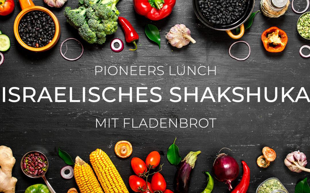 Pioneers Lunch: Shakshuka