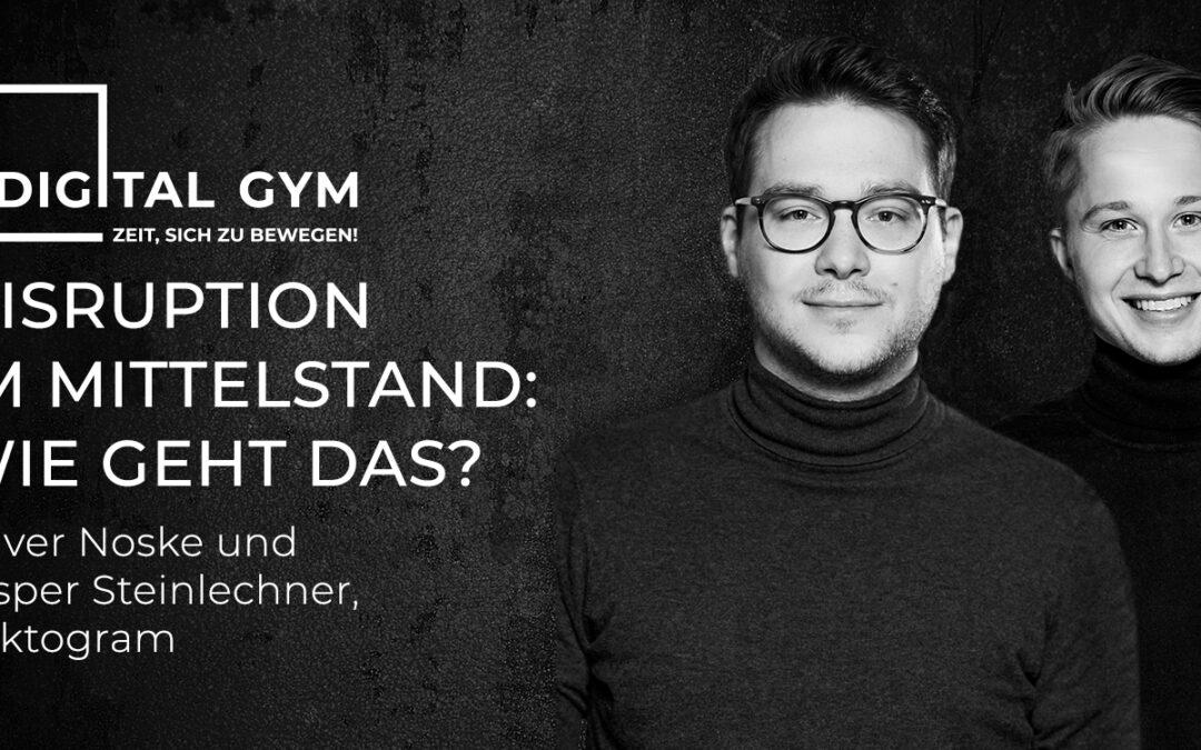 Digital Gym: Disruption im Mittelstand: Wie geht das?