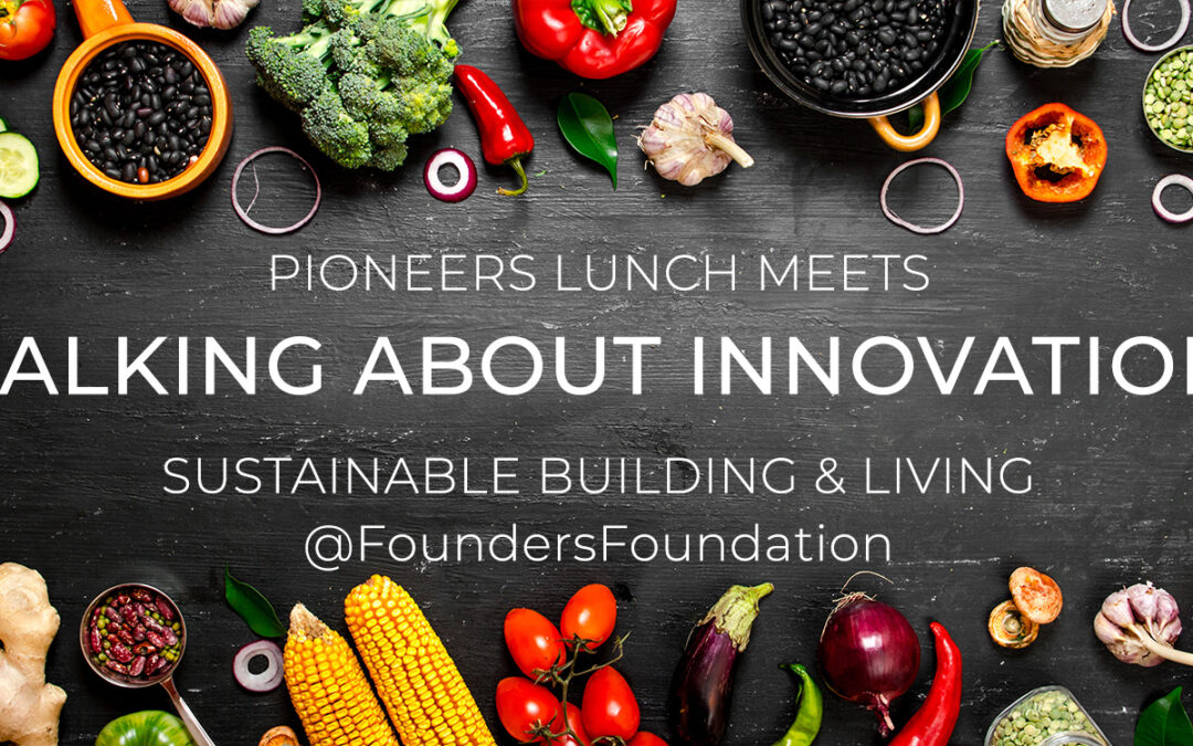 Pioneers Lunch: Talking about Innovation