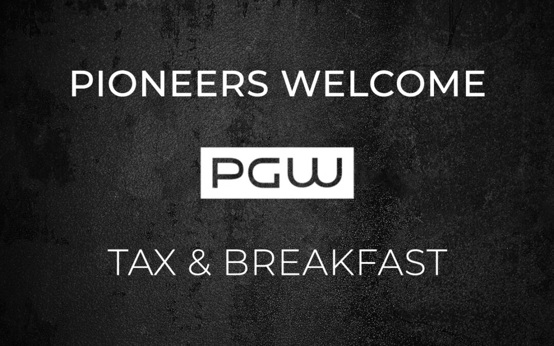 Pioneers Welcome: Tax & Breakfast